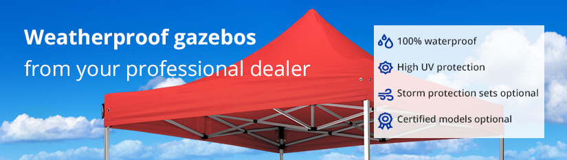 Weatherproof gazebos from your professional dealer